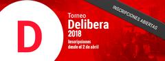 Parten las inscripciones para Delibera 2018