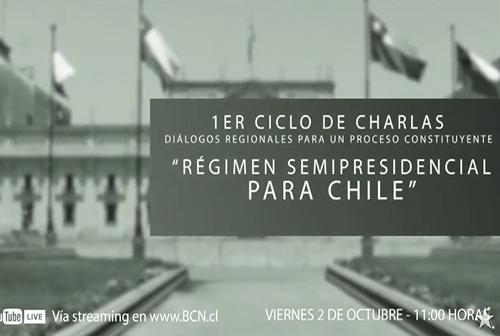 "Charla ""Régimen semipresidencial para Chile"""