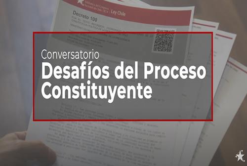 """Conversatorio """"Desafíos del Proceso Constituyente""""."""