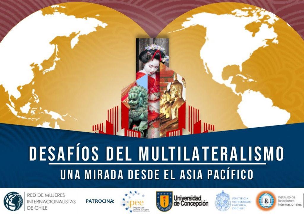 Seminario analizó trayectoria y actualidad del multilateralismo en la Región Asia Pacífico