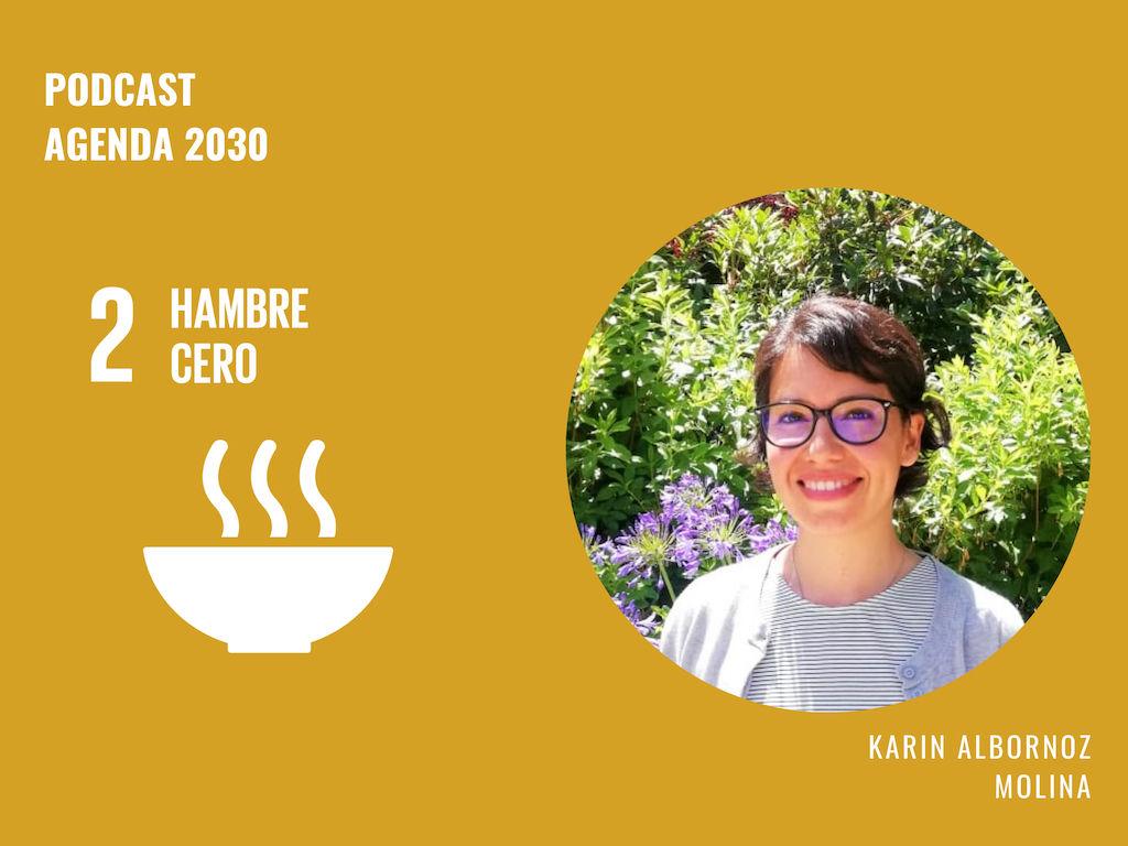 Imagen de la nota Agenda 2030 ODS 2: Karin Albornoz reflexiona sobre el desperdicio de alimentos en Chile y el mundo